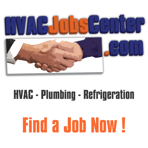 HVAC Jobs, Plumbing Jobs and Refrigeration Jobs on HVACJobsCenter.com
